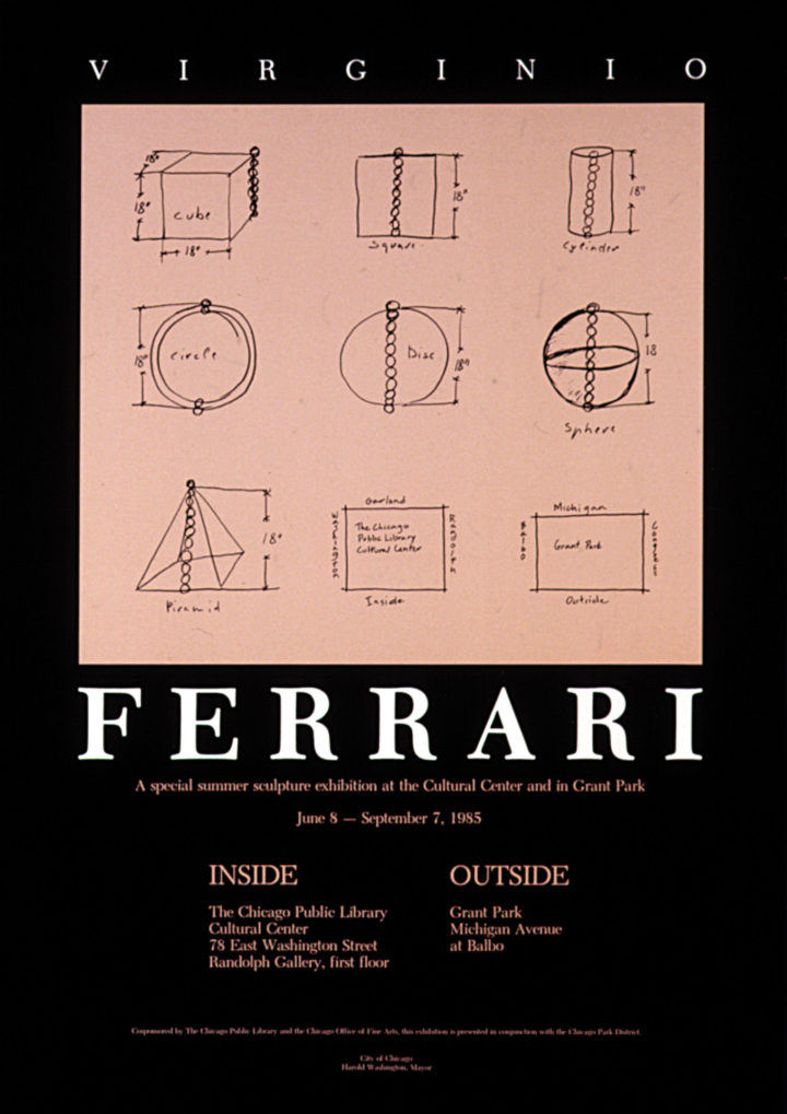 Ferrari: Inside/Outside, the Chicago Public Library–Cultural Center, Chicago, IL, USA, 1985. Solo exhibition poster (features sketch of Six Geometric Solids, 1984).