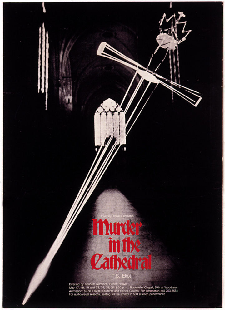 Murder in the Cathedral, Rockefeller Chapel, University Theater, University of Chicago, IL, USA, 1974. Theatrical performance poster.