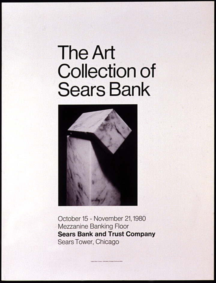 The Art Collection of Sears Bank and Trust Company, Sears Bank and Trust Company, Sears Tower, Chicago, IL, USA, 1980. Group exhibition poster (cover features Curious I, 1979).